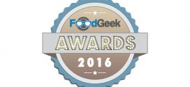 The Food Geek Awards – 2016